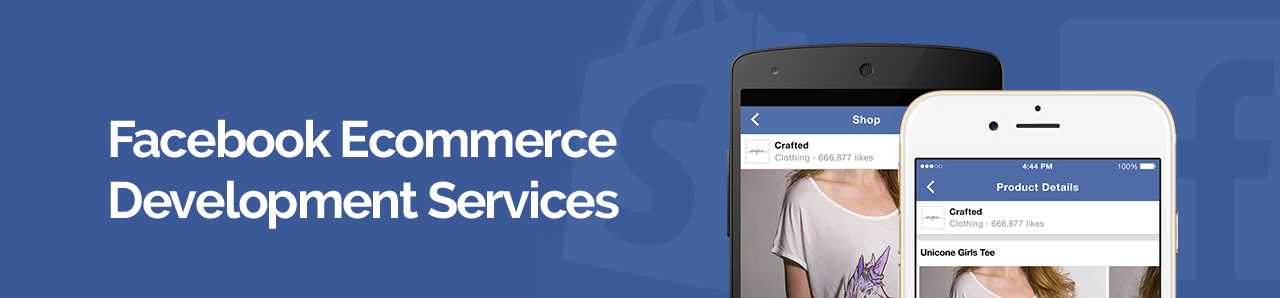 Facebook Ecommerce Development Services